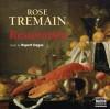 Restoration - Rose Tremain, Rupert Degas