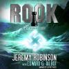 Callsign: Rook, Book 1: A Stan Tremblay - Chess Team Novella - Jeremy Robinson, Edward G. Talbot, Jeffrey Kafer, Breakneck Media