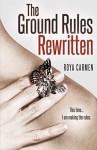 Ground Rules: Rewritten (Book 2) (The Rule Breakers Series) - Roya Carmen