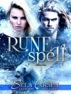 Runespell (Legends and Lore) - Sela Carsen