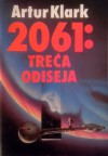 2061: Treća odiseja - Arthur C. Clarke, Mirjana Živković, Zoran Živković