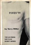 Pines '79: A Romantic Comedy in Two Acts - Terry Miller