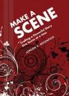Make a Scene: Crafting a Powerful Story One Scene at a Time - Jordan E. Rosenfeld