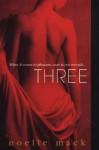Three - Noelle Mack