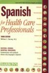 Spanish for Health Care Professionals - William Harvey