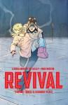 Revival, Vol. 3: A Faraway Place - Tim Seeley, Art Baltazar, Mark Englert, Mike Norton