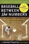 Baseball Between the Numbers: Why Everything You Know About the Game Is Wrong - Jonah Keri