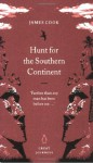 Hunt For The Southern Continent - James Cook, Philip Edwards