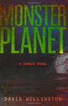 Monster Planet - David Wellington