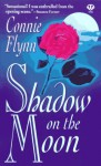 Shadow on the Moon - Connie Flynn