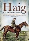 Haig: Master of the Field - John Davidson