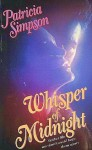 Whisper of Midnight - Patricia Simpson