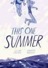 This One Summer - Jillian Tamaki, Mariko Tamaki