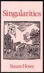 Singularities (Wesleyan Poetry Series) - Susan Howe