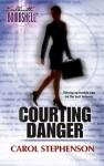 Courting Danger - Carol Stephenson