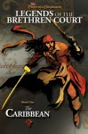 Pirates of the Caribbean: Legends of the Brethren Court #1: The Caribbean - Rob Kidd, Jean-Paul Orpinas