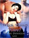 Witch Vamp Were? - Anne Douglas