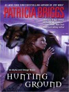 Hunting Ground - Holter Graham, Patricia Briggs
