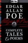 Edgar Allan Poe: Complete Tales & Poems (Illustrated) - Edgar Allan Poe, Gustave Doré, Harry Clarke, Edmund Dulac