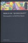 """Berlin im """"Querschnitt"""" - Kurt Tucholsky, Gottfried Benn, Heinrich Zille, Rolf-Peter [Hrsg.] Baacke"""