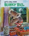 Let's Call Him Blinky Bill - Dorothy Wall