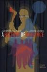 A History of Violence. Written by John Wagner - John Wagner
