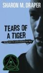 Tears of a Tiger (Hazelwood High Trilogy) - Sharon M. Draper