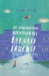 Die unglaublichen Abenteuer des Barnaby Brocket - John Boyne