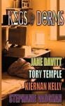 Kegs and Dorms - Jane Davitt, Tory Temple, Kiernan Kelly, Stephanie Vaughan