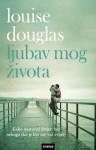 Ljubav mog života - Louise Douglas, Marija Schjaer