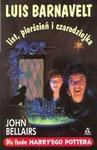 Luis Barnavelt, list, pierścień i czarodziejka - John Bellairs, Anna Czajkowska