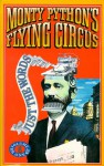 Monty Python's Flying Circus: Just the Words: Volume 1 - Graham Chapman, Terry Gilliam, John Cleese, Michael Palin