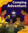 Camping Adventure (Oxford Reading Tree, Stage 5, More Stories B) - Roderick Hunt