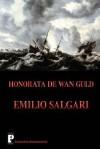 Honorata de WAN Guld - Emilio Salgari