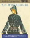 Joy in the Morning - P.G. Wodehouse, Chris Miller