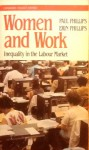 Women and Work: Inequality in the Labour Market - Paul Phillips, Erin Phillips