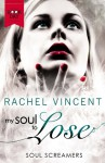 My Soul to Lose (Soul Screamers, #0.5) - Rachel Vincent