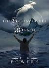The Stress of Her Regard (Audio) - Tim Powers