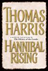 Hannibal Rising - Thomas Harris