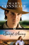 Swept Away (Trouble in Texas Book #1) - Mary Connealy