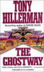 The Ghostway - Tony Hillerman, Gil Silverbird