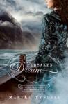 Forsaken Dreams - MaryLu Tyndall