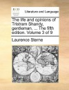 The Life and Opinions of Tristram Shandy, Gentleman. ... the Fifth Edition. Volume 3 of 9 - Laurence Sterne