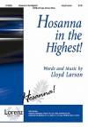 Hosanna in the Highest! - Lloyd Larson