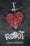 I heart robot - Suzanne van Rooyen