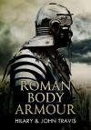 Roman Body Armour - Hilary Travis, John Travis