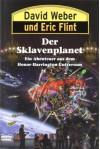 Der Sklavenplanet - David Weber, Eric Flint