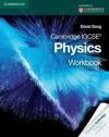 Cambridge IGCSE Physics Workbook (Cambridge International Examinations) - David Sang