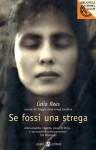 Se fossi una strega (Salani Ragazzi) - Celia Rees, Beatrice Masini