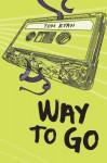 Way to Go - Tom Ryan